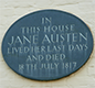 In this house Jane Austen Lived her last daya and died 8th July 1817